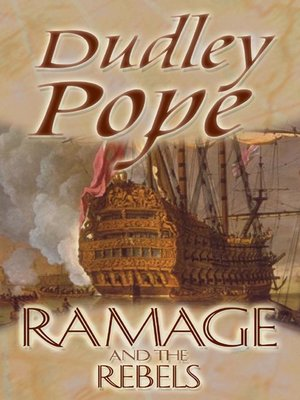 Ramage and the rebels by dudley pope overdrive rakuten ramage and the rebels fandeluxe Document
