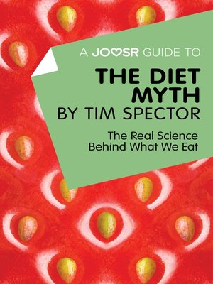 cover image of A Joosr Guide to... the Diet Myth by Tim Spector