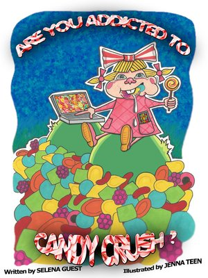 """cover image of """"Are You Addicted to Candy Crush?"""""""
