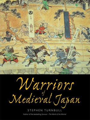 cover image of Warriors of Medieval Japan