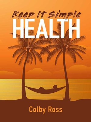 cover image of Keep It Simple Health