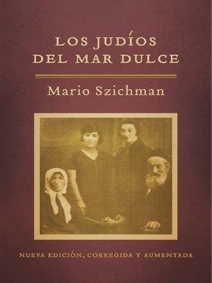 cover image of Los judíos del Mar Dulce