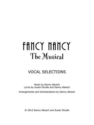 cover image of Fancy Nancy the Musical--Vocal Selections