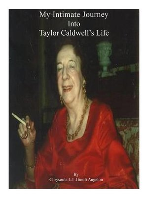 cover image of My Intimate Journey Into Taylor Caldwell's Life