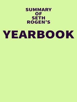 cover image of Summary of Seth Rogen's Yearbook