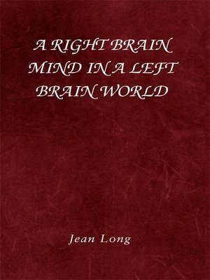 cover image of A Right Brain Mind in a Left Brain World