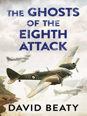 cover image of The Ghosts of the Eighth Attack
