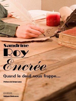 cover image of Encrée. Quand le deuil nous frappe...