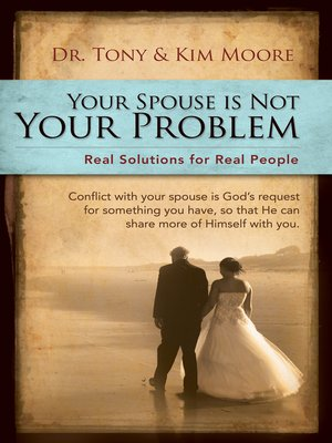 "cover image of ""Your Spouse Is Not Your Problem!"""