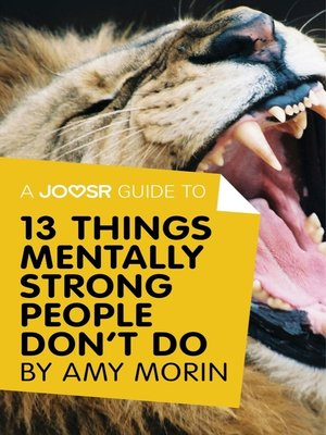 cover image of A Joosr Guide to... 13 Things Mentally Strong People Don't Do by Amy Morin