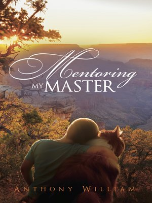 cover image of Mentoring My Master