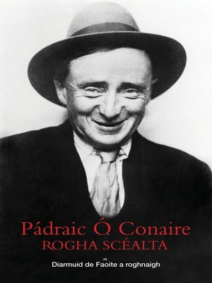 cover image of Padraic O Conaire Rogha Scealta