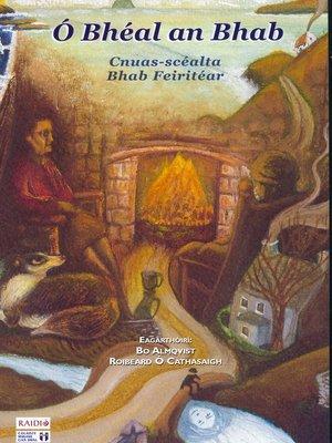 cover image of Ó Bhéal an Bhab