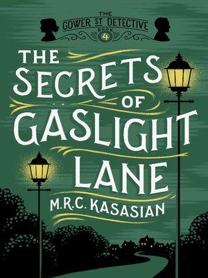 cover image of The Secrets of Gaslight Lane