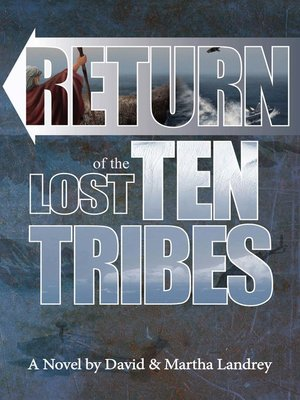 cover image of Return of the Lost Ten Tribes