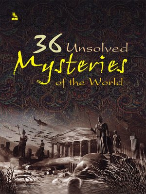36 Unsolved Mysteries of the World by Vikas Khatri