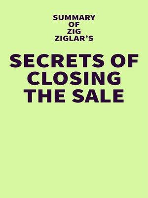 cover image of Summary of Zig Ziglar's Secrets of Closing the Sale