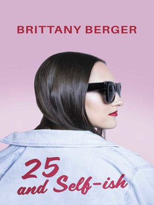cover image of 25 and Self-ish