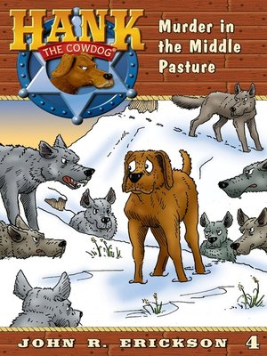 Hank the cowdogseries overdrive rakuten overdrive ebooks murder in the middle pasture fandeluxe Ebook collections