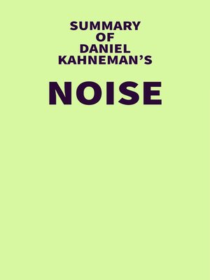 cover image of Summary of Daniel Kahneman's Noise
