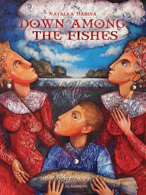 cover image of Down Among the Fishes