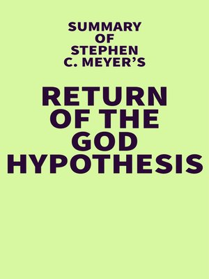 cover image of Summary of Stephen C. Meyer's Return of the God Hypothesis