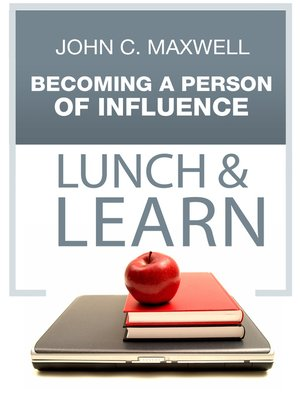 cover image of Becoming a Person of Influence Lunch & Learn