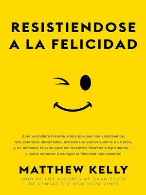 cover image of Resistiendose a La Felicidad