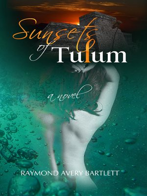 cover image of Sunsets of Tulum