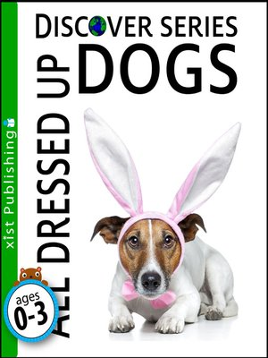cover image of Dogs All Dressed Up