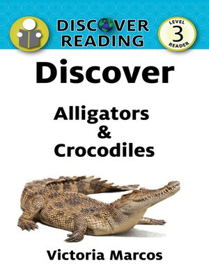 cover image of Discover Alligators & Crocodiles