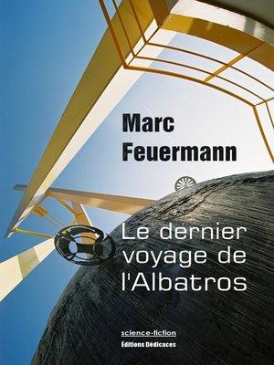 cover image of Le dernier voyage de l'Albatros