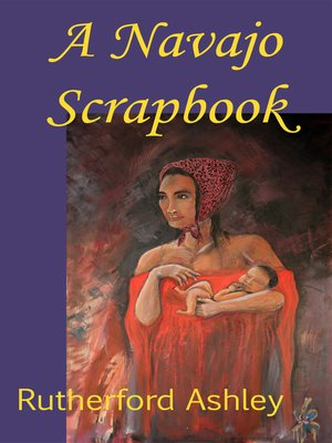 cover image of A Navajo Scrapbook
