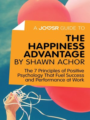 cover image of A Joosr Guide to... the Happiness Advantage by Shawn Achor