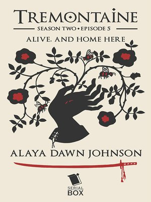 cover image of Alive, and Home Here (Tremontaine Season 2 Episode 5)