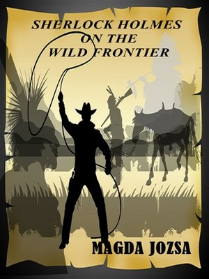 cover image of Sherlock Holmes on the Wild Frontier