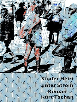 cover image of Studer Heiri unter Strom