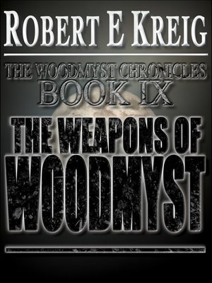cover image of The Weapons of Woodmyst