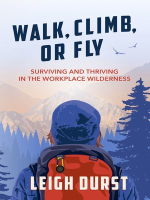 cover image of Walk, Climb, Or Fly