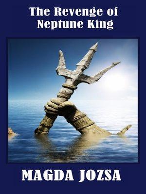 cover image of The Revenge of Neptune King