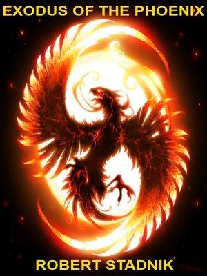 cover image of Exodus of the Phoenix