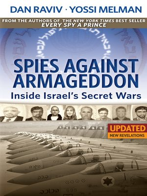 cover image of Spies Against Armageddon — Inside Israel's Secret Wars