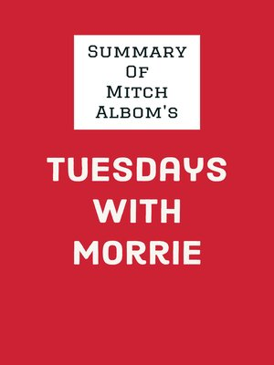 cover image of Summary of Mitch Albom's Tuesdays with Morrie