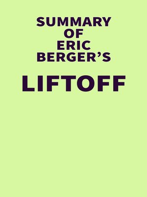 cover image of Summary of Eric Berger's Liftoff