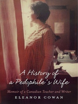 cover image of A History of a Pedophile's Wife