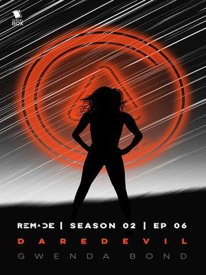 cover image of Daredevil (ReMade Season 2 Episode 6)