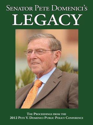 cover image of Senator Pete Domenici's Legacy 2012