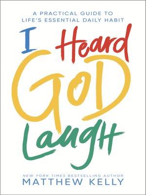 cover image of I Heard God Laugh
