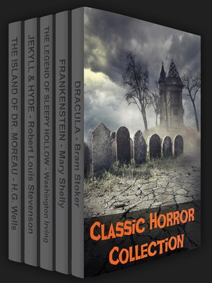 cover image of Classic Horror Collection