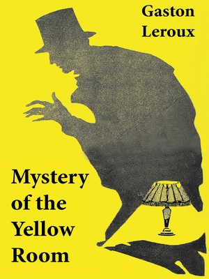 cover image of Mystery of the Yellow Room